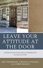 Leave Your Attitude at the Door af Amy Thompson