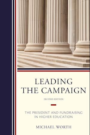 Bog, paperback Leading the Campaign af Michael J. Worth