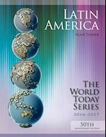 Latin America 2016-2017 (Latin America World Today Series)