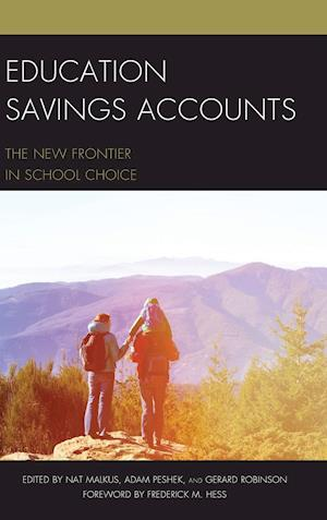 Bog, hardback Education Savings Account af Adam Peshek, Nat Malkus, Gerard Robinson