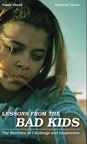 Bog, hardback Lessons from the Bad Kids af Vonda Viland