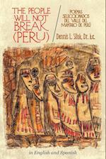 The People Will Not Break-(Peru) af Dennis L. Siluk, Dennis L. Siluk Dr H. C.