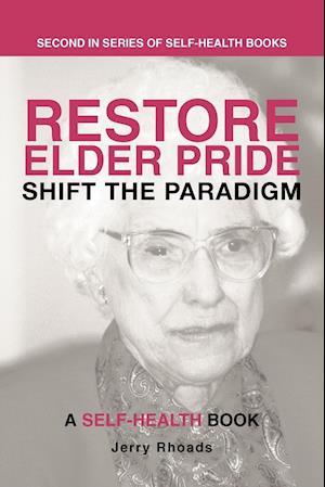 Restore Elder Pride af Jerry Rhoads