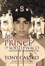 The Prince of South Waco af Tony Castro