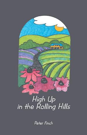 High Up in the Rolling Hills af Peter Finch