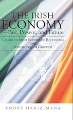 The Irish Economy-Past, Present, and Future af Andre Hakizimana