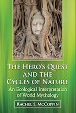 The Hero's Quest and the Cycles of Nature