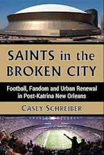 Saints in the Broken City