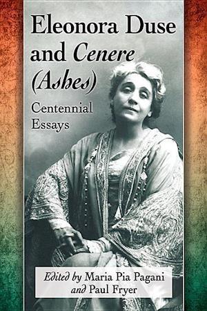 Bog, paperback Eleonora Duse and Cenere - Ashes af Maria Pia Pagani