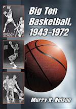 Big Ten Basketball, 1943-1972