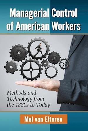 Bog, paperback Managerial Control of American Workers af Mel Van Elteren