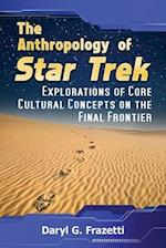 The Cultural Anthropology of Star Trek
