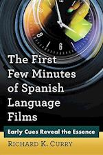 The First Few Minutes of Spanish Language Films