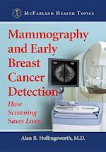Mammography and Early Breast Cancer Detection (McFarland Health Topics)