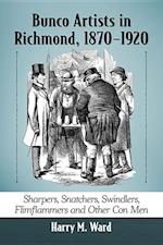 Bunco Artists in Richmond, 1870-1920