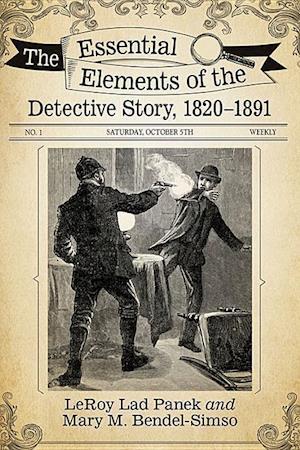 Bog, paperback The Essential Elements of the Detective Story 1820-1891 af LeRoy Lad Panek