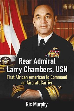 Bog, paperback Rear Admiral Larry Chambers, Usn af Ric Murphy