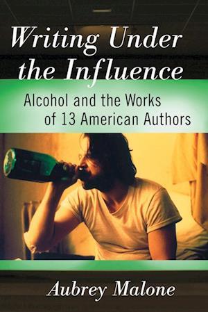 Bog, paperback Writing Under the Influence af Aubrey Malone