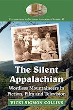 The Silent Appalachian (Contributions to Southern Appalachian Studies, nr. 42)