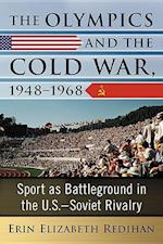 The Olympics and the Cold War 1948-1968