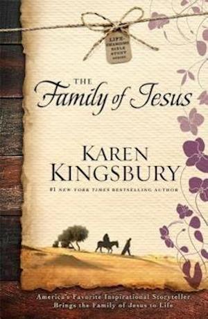 The Family of Jesus af Karen Kingsbury