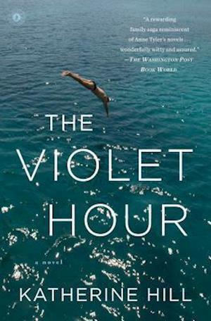 The Violet Hour af Katherine Hill