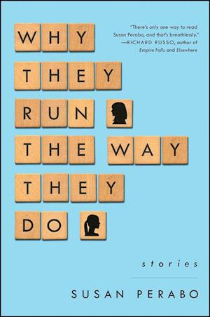 Bog, paperback Why They Run the Way They Do af Susan Perabo