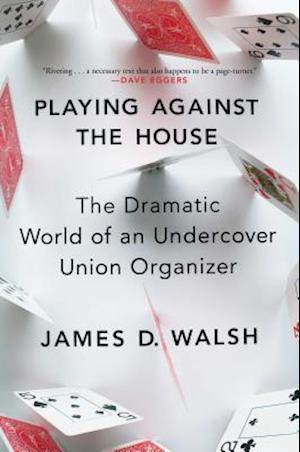 Bog, paperback Playing Against the House af James D. Walsh