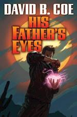 His Father's Eyes af David B. Coe