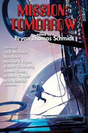Mission: Tomorrow af Bryan Thomas Schmidt