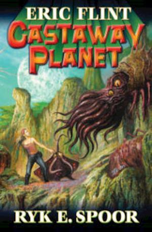 Castaway Planet af Eric Flint, Ryk E. Spoor