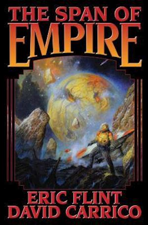 The Span of Empire af Eric Flint