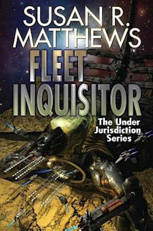 Fleet Inquisitor af Susan R. Matthews