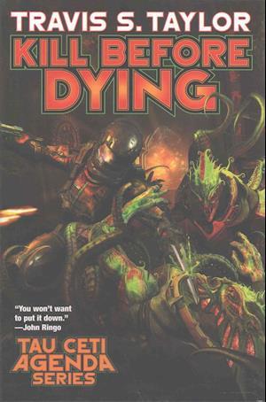 Bog, hardback Kill Before Dying af Travis S. Taylor