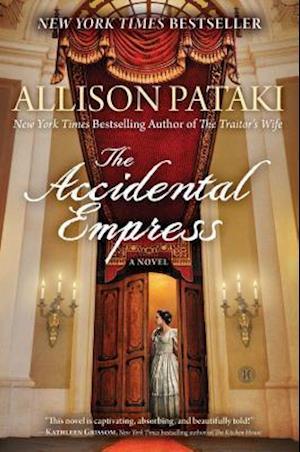 The Accidental Empress af Allison Pataki