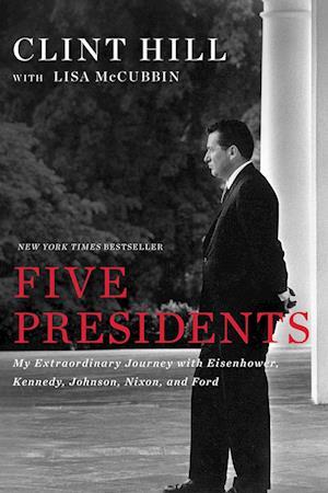 Bog, paperback Five Presidents af Clint Hill, Lisa McCubbin