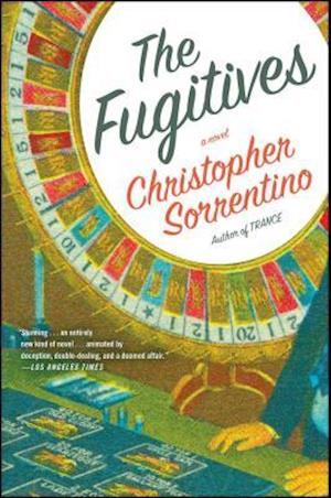 Bog, paperback The Fugitives af Christopher Sorrentino