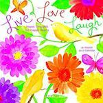 Live Love Laugh 2017 Calendar