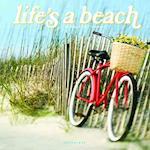 Life's a Beach 2017 Calendar