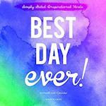 Best Day Ever! 2017 Calendar
