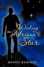 Wishing on Adriana's Star af Moises Ramirez