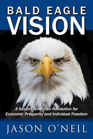 Bald Eagle Vision af Jason O'neil