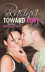 Racing Toward Love af Suzanne Mitchell