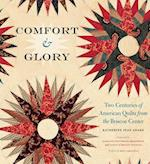 Comfort & Glory (Focus On American History)