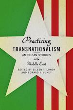 Practicing Transnationalism