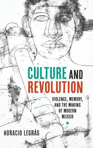 Culture and Revolution af Horacio Legras