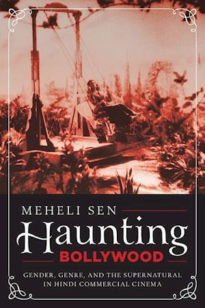 Bog, hardback Haunting Bollywood af Meheli Sen