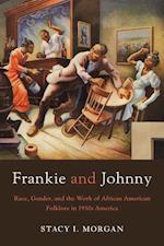 Frankie and Johnny af Stacy I. Morgan