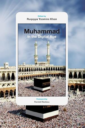 Bog, paperback Muhammad in the Digital Age af Ruqayya Yasmine Khan