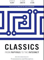 Classics from Papyrus to the Internet af R. Alden Smith, Jeffrey M. Hunt, Fabio Stok